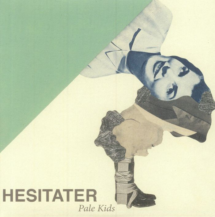 PALE KIDS - Hesitater