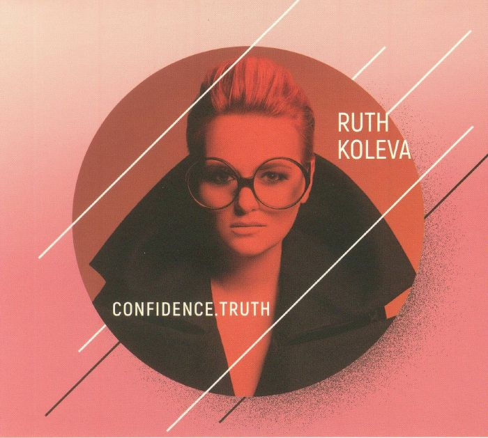 KOLEVA, Ruth - Confidence Truth