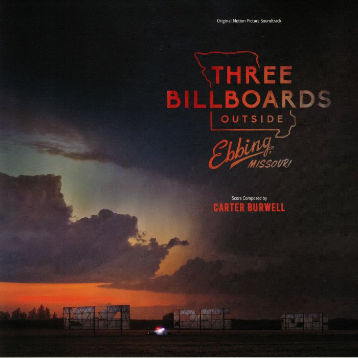 BURWELL, Carter - Three Billboards Outside Ebbing Missouri (Soundtrack)