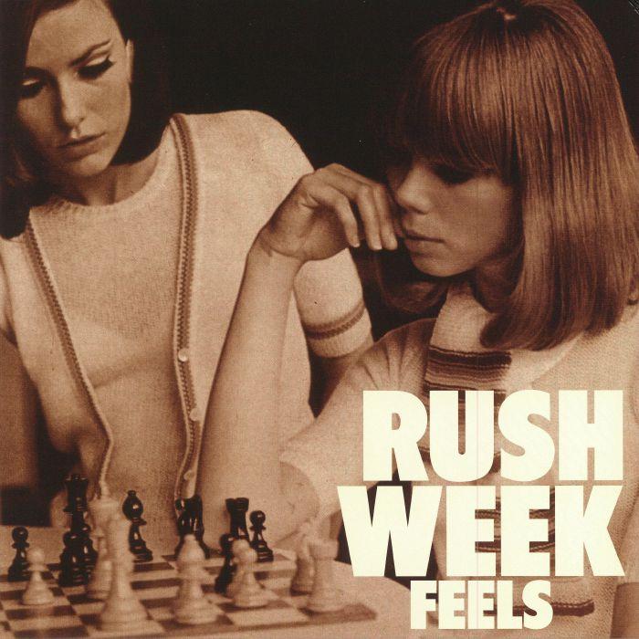 RUSH WEEK - Feels