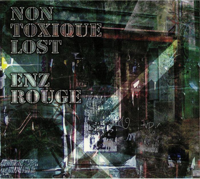 NON TOXIQUE LOST - Enz Rouge
