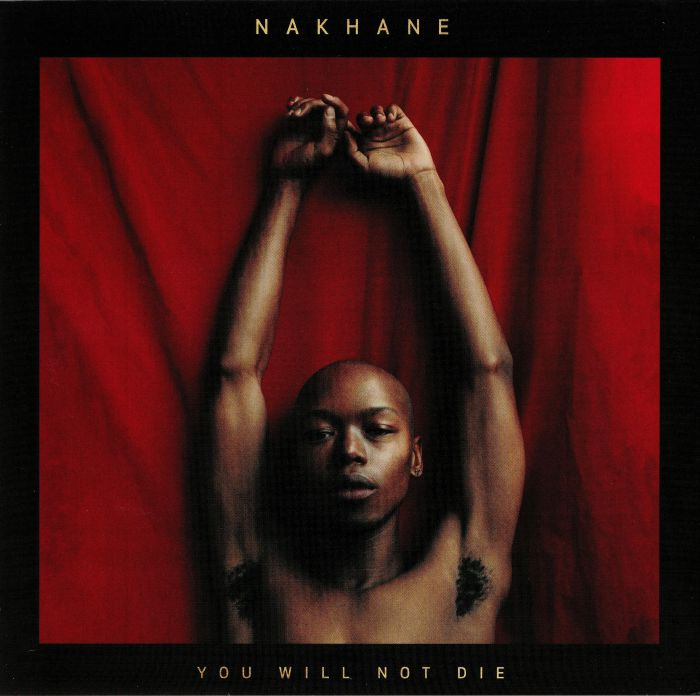 NAKHANE - You Will Not Die