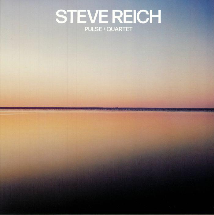 REICH, Steve - Pulse/Quartet