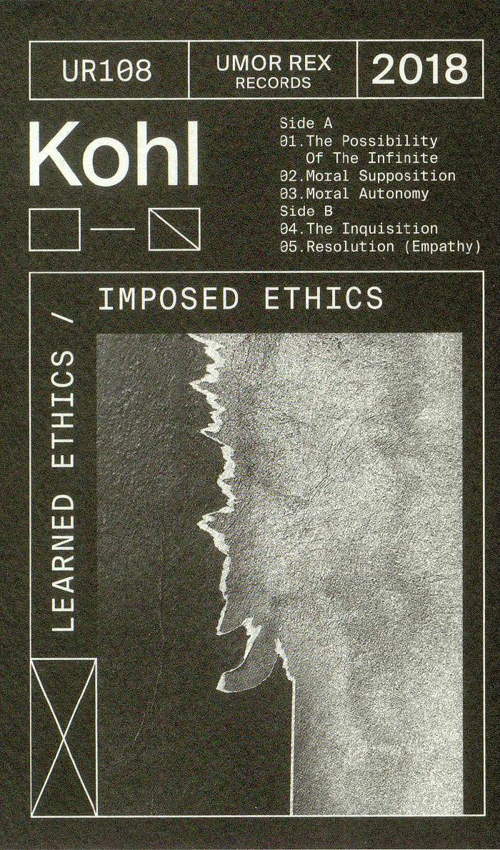 KOHL - Learned Ethics/Imposed Ethics
