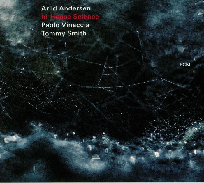 ANDERSEN, Arild/PAOLO VINACCIA/TOMMY SMITH - In House Science