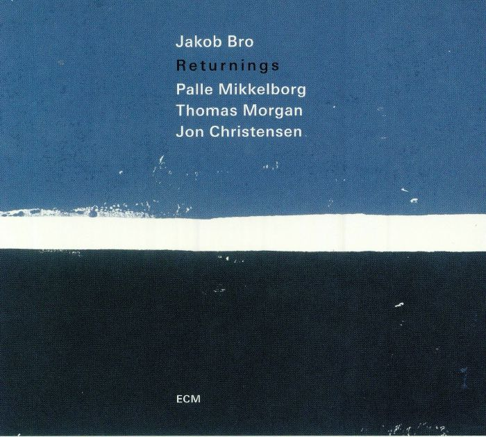 BRO, Jakob/PALLE MIKKELBORG/THOMAS MORGAN/JON CHRISTENSEN - Returnings