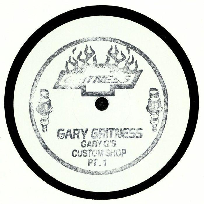 GRITNESS, Gary - Gary G's Custom Shop Part 1