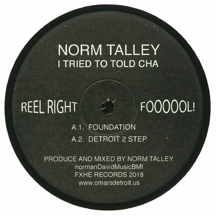 TALLEY, Norm - I Tried To Told Cha