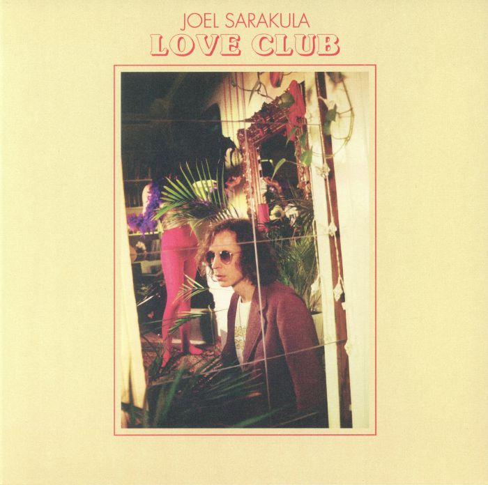 SARAKULA, Joel - Love Club