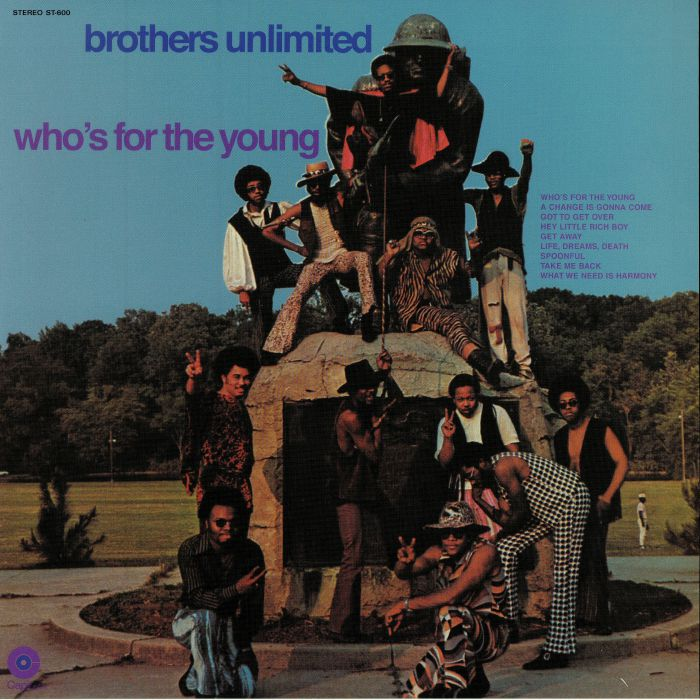 BROTHERS UNLIMITED - Who's For The Young