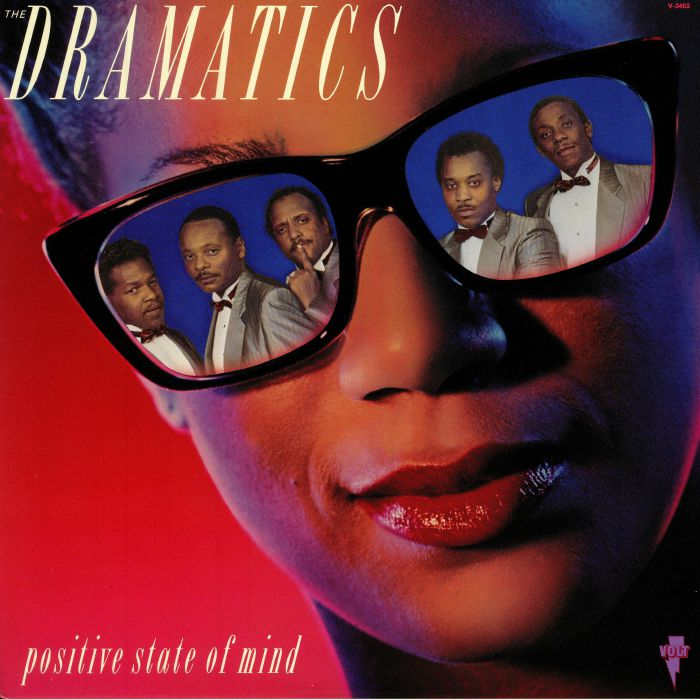 DRAMATICS, The - Positive State Of Mind