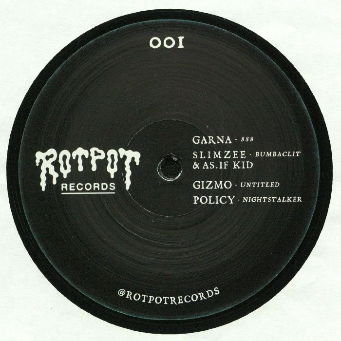 GARNA/SLIMZEE/AS IF KID/GIZMO/POLICY - ROTPOT 001
