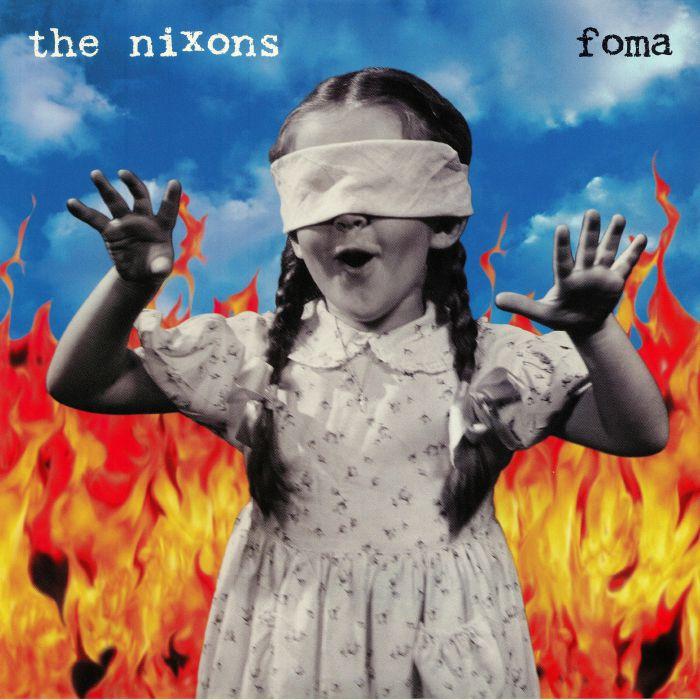 NIXONS, The - Foma