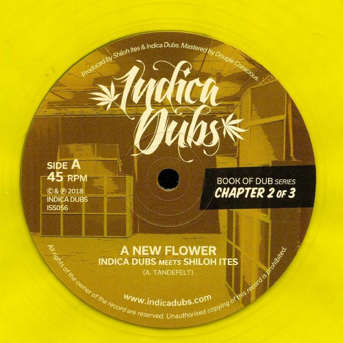 INDICA DUBS meets SHILOH ITES - Book Of Dub Series Chapter 2 of 3: A New Flower