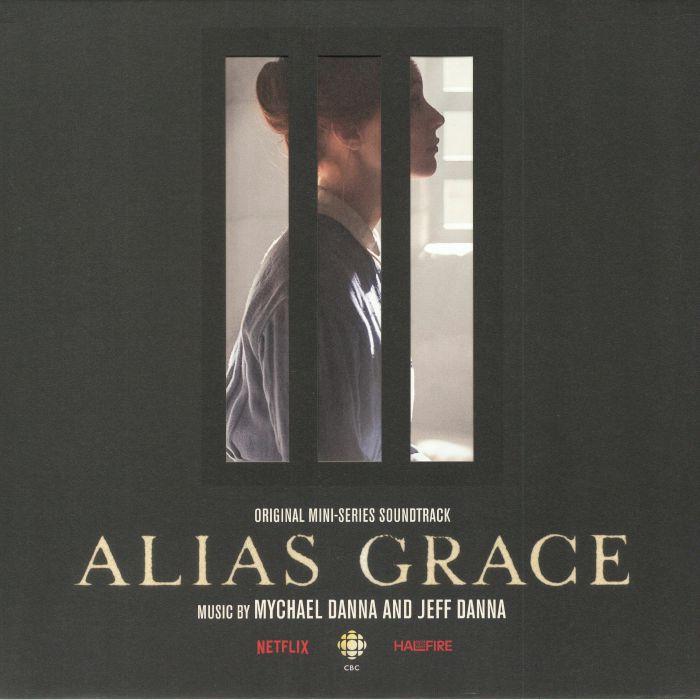 DANNA, Mychael/JEFF DANNA - Alias Grace (Soundtrack)