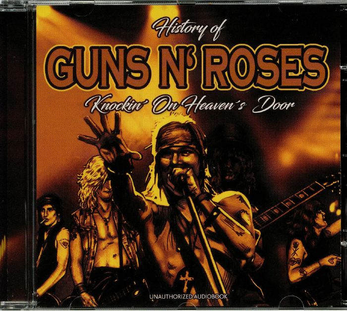 GUNS N ROSES - History Of: Knockin' On Heaven's Door