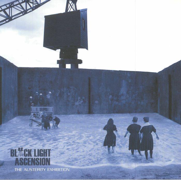 BLACK LIGHT ASCENSION - The Austerity Exhibition