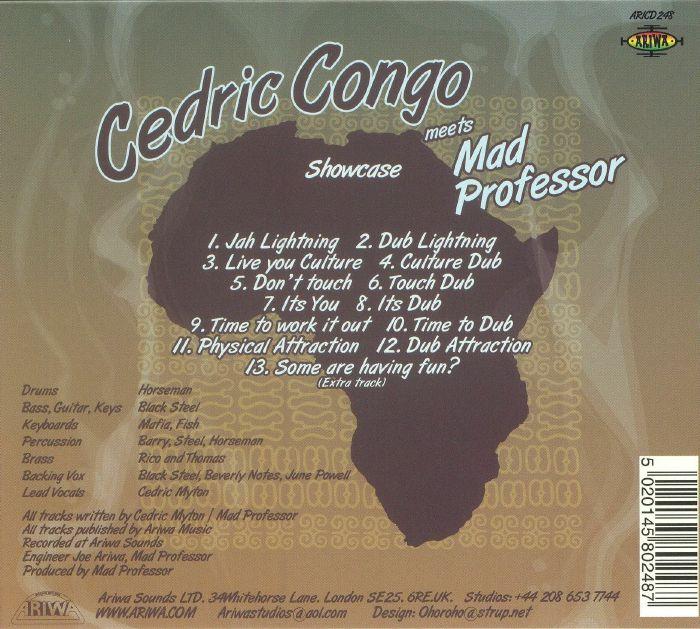 CONGO, Cedric meets MAD PROFESSOR - Ariwa Dub Showcase