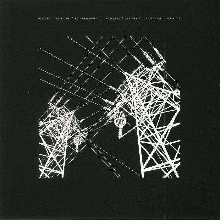 KAMAROTOS, Dimitris - Electromagnetic Landscapes: Unreleased Recordings 1983-2016
