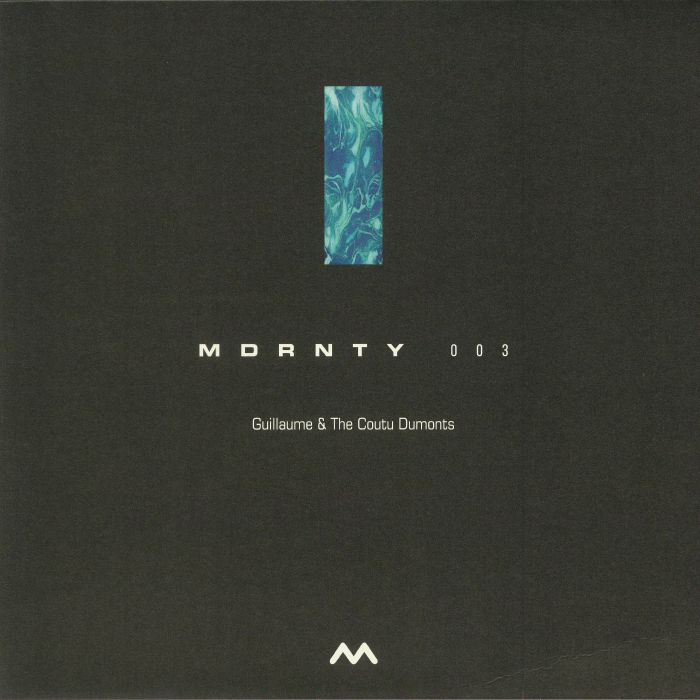 GUILLAUME & THE COUTU DUMONTS - MDRNTY 003