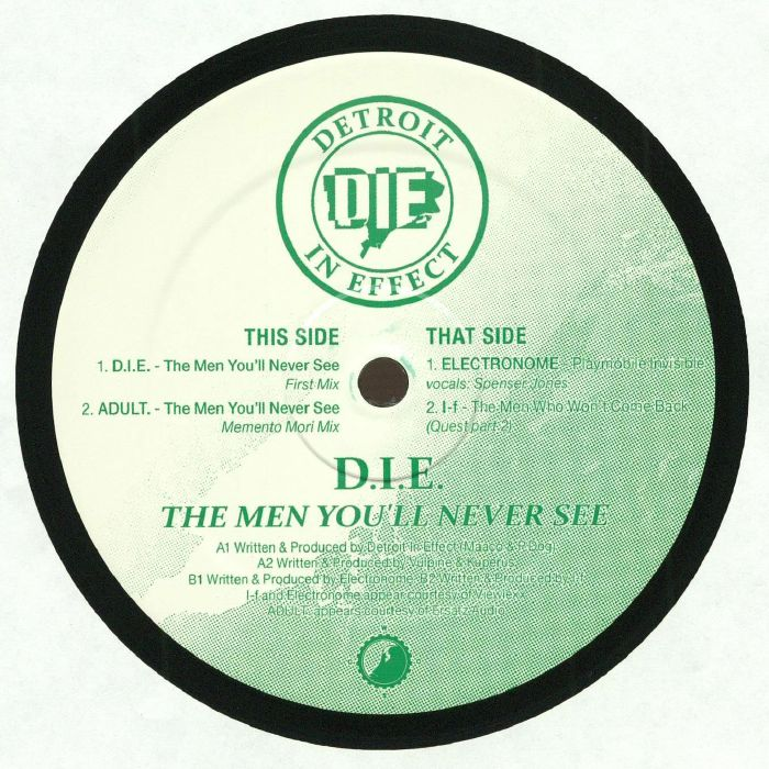 DIE/ADULT/ELECTRONOME/I F - The Men You'll Never See