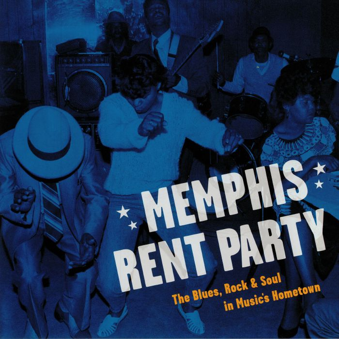 VARIOUS - Memphis Rent Party: The Blues Rock & Soul In Music's Hometown