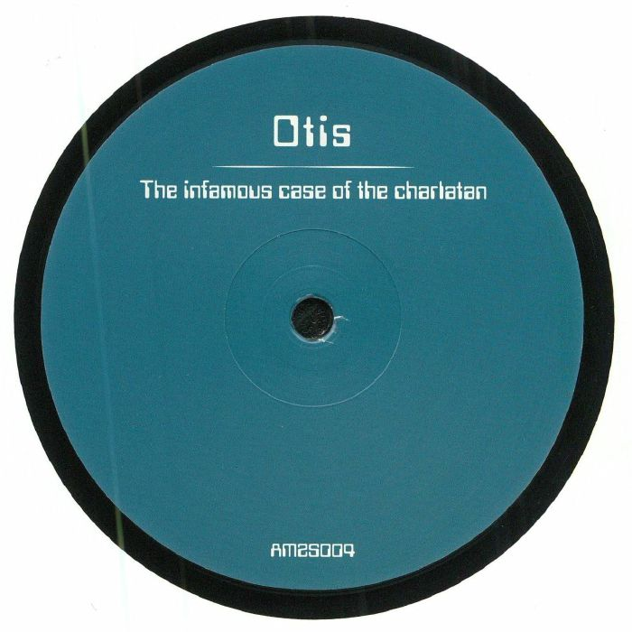 OTIS - The Infamous Case Of The Charlatan