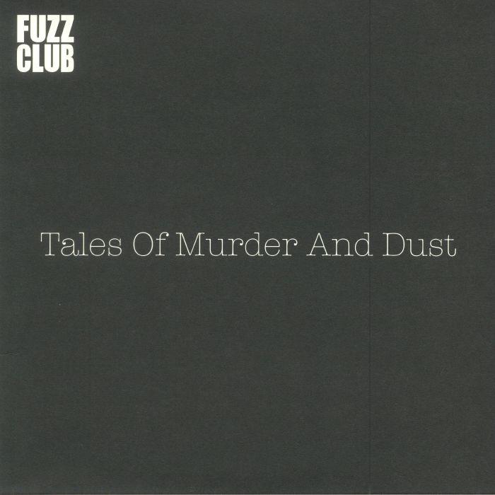 TALES OF MURDER & DUST - Fuzz Club Session