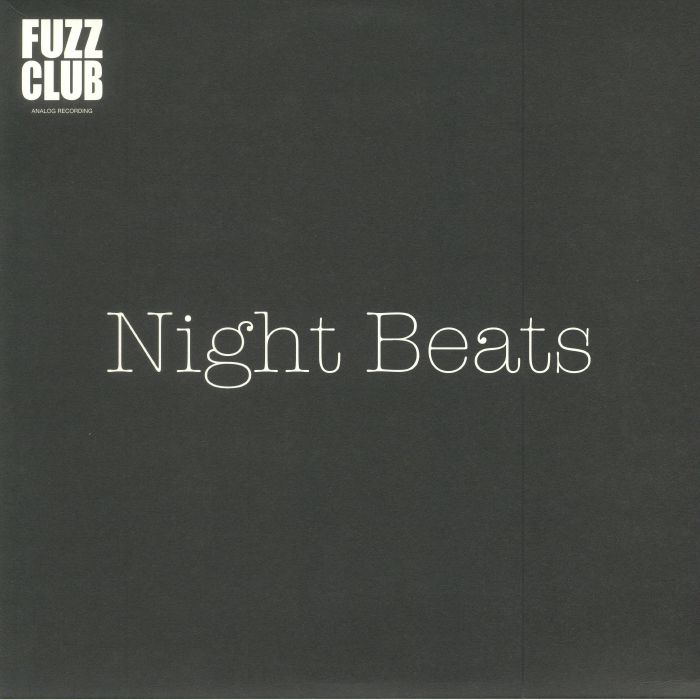 NIGHT BEATS - Fuzz Club Session (reissue)