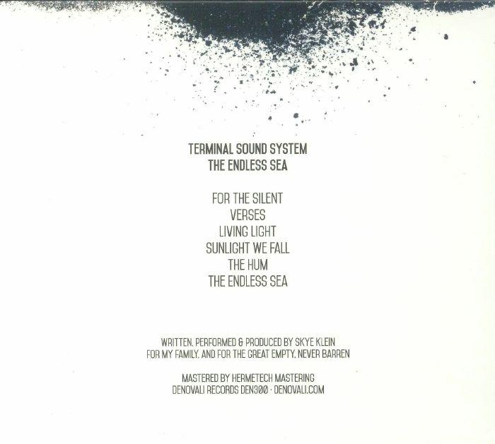 TERMINAL SOUND SYSTEM - The Endless Sea