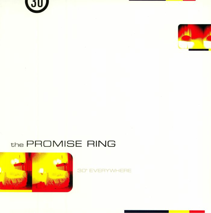 PROMISE RING, The - 30 Degrees Everywhere