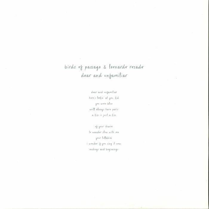 BIRDS OF PASSAGE/LEONARDO ROSADO - Dear & Unfamiliar (reissue)