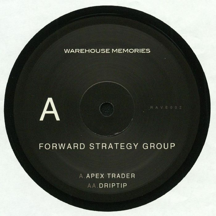 FORWARD STRATEGY GROUP - RAVE 002