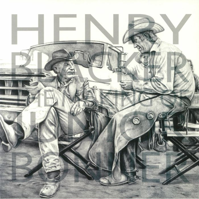 BLACKER, Henry - The Making Of Junior Bonner