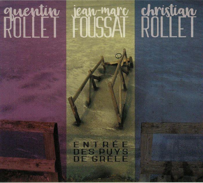 ROLLET, Quentin/JEAN MARC FOUSSAT/CHRISTIAN ROLLET - Entree Des Puys De Grele