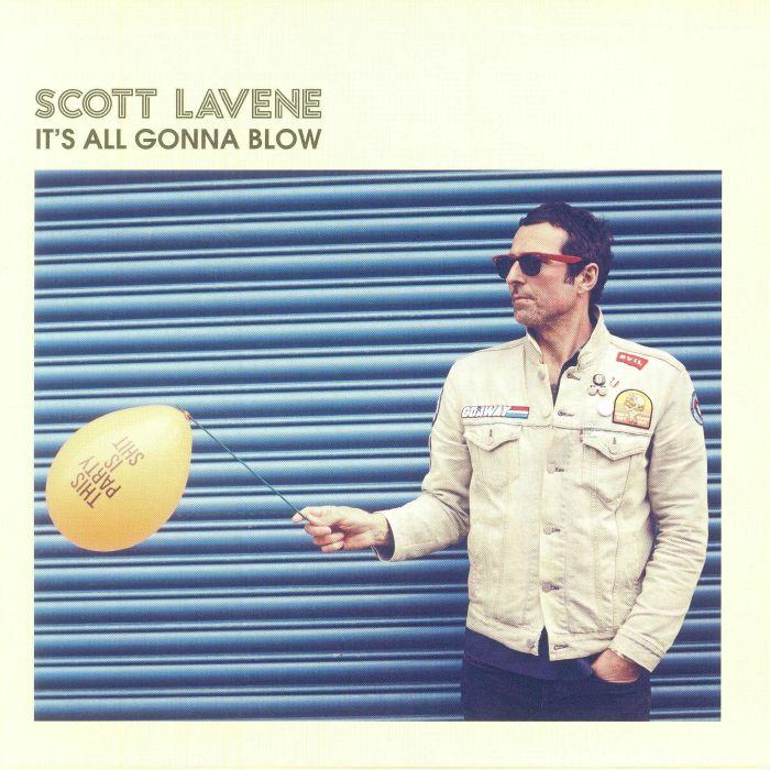 LAVENE, Scott - It's All Gonna Blow