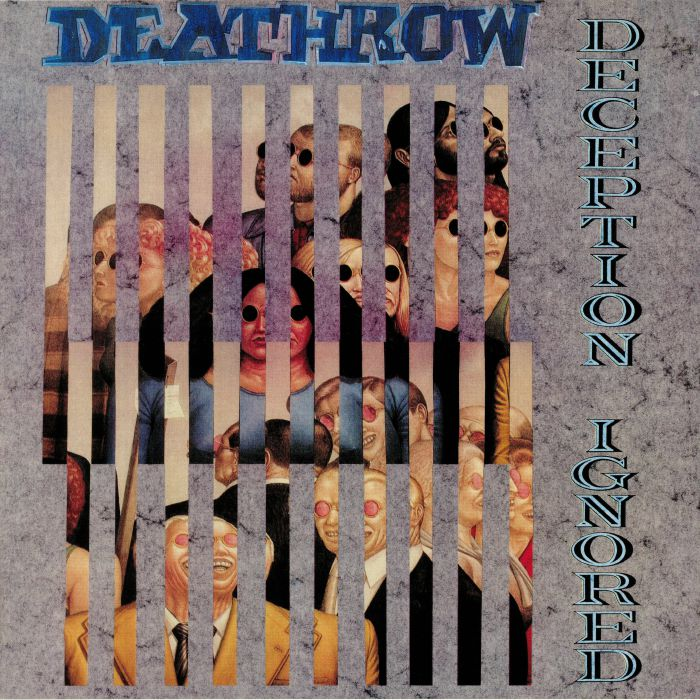 DEATHROW - Deception Ignored (reissue)
