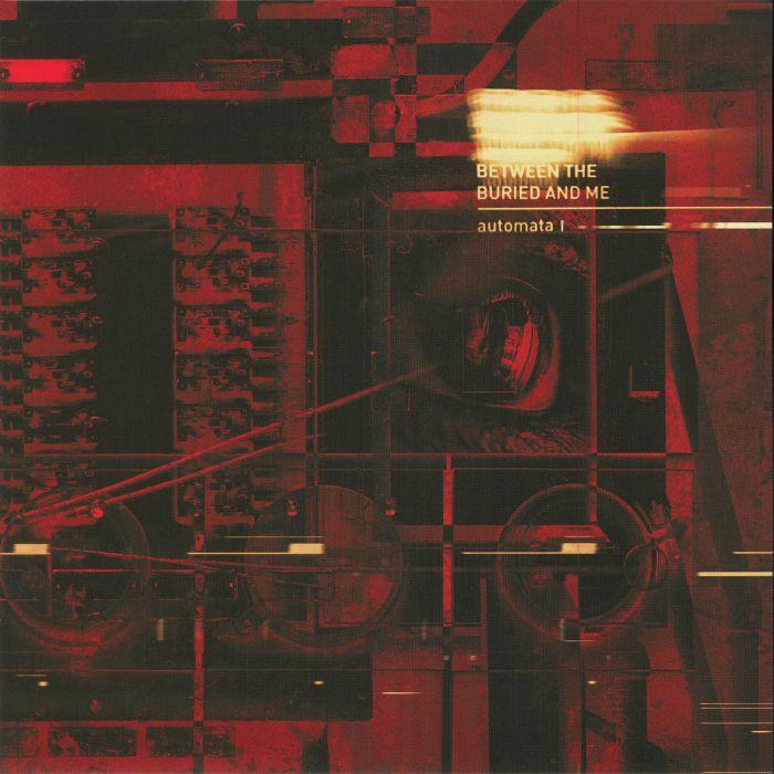 BETWEEN THE BURIED & ME - Automata I