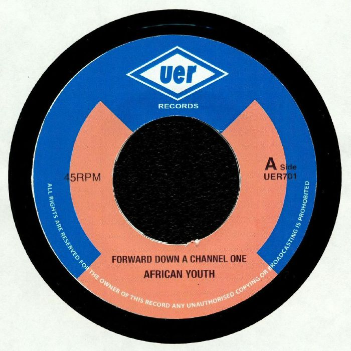 AFRICAN YOUTH - Forward Down A Channel One