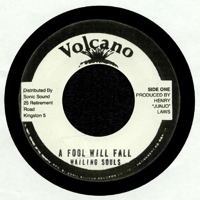 WAILING SOULS/ROOTS RADICS BAND - A Fool Will Fall