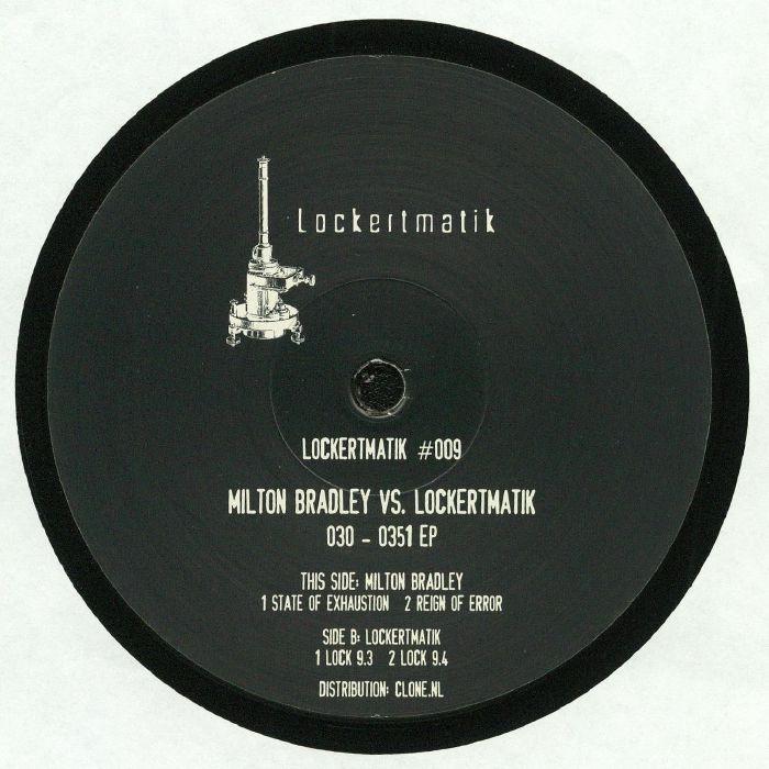BRADLEY, Milton vs LOCKERTMATIK - 030 0351 EP