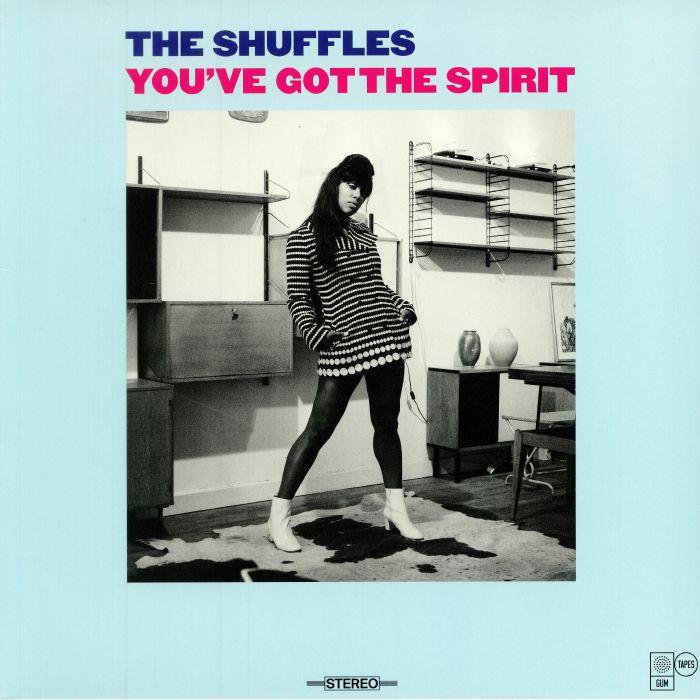 SHUFFLES, The - You've Got The Spirit