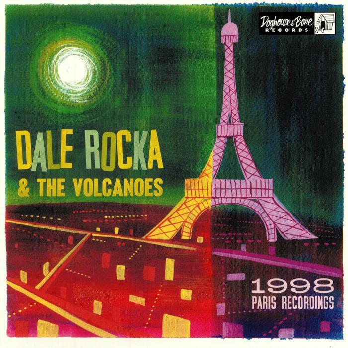 ROCKA, Dale & THE VOLCANOES - 1998 Paris Recordings