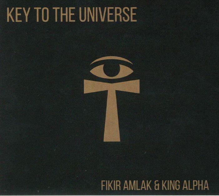 FIKIR AMLAK/KING ALPHA - Key To The Universe