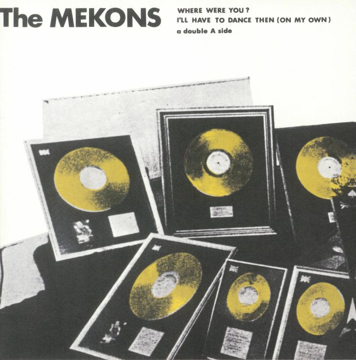 MEKONS, The - Where Were You? (Record Store Day 2018)