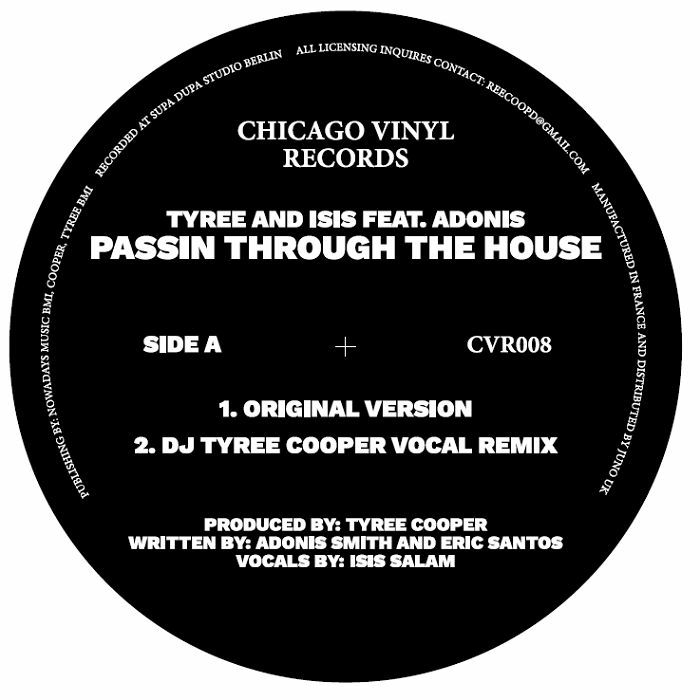 TYREE/ISIS feat ADONIS - Passin Thru The House