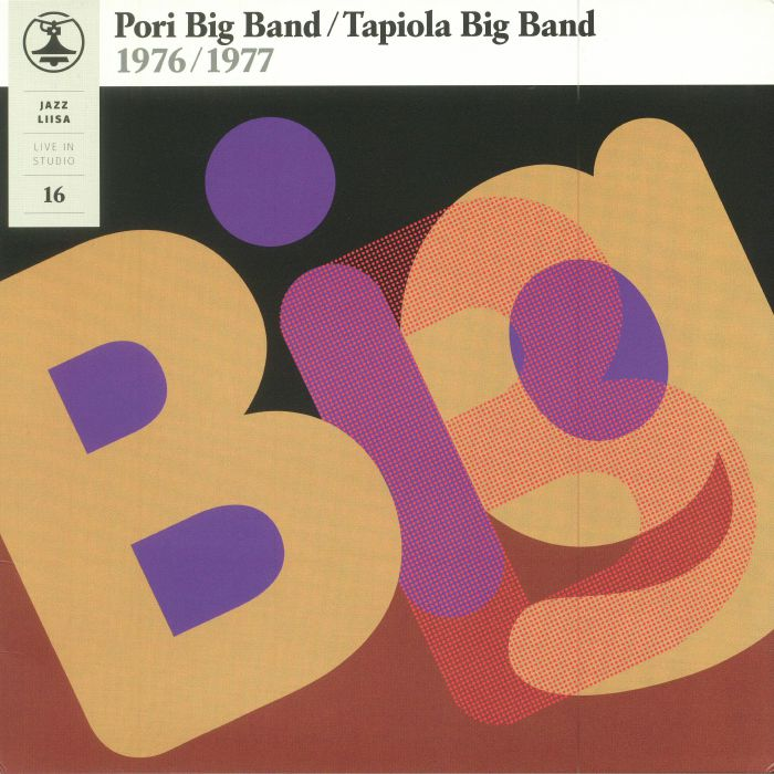 PORI BIG BAND/TAPIOLA BIG BAND - Jazz Liisa 16