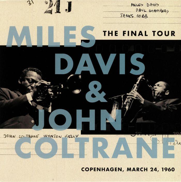 DAVIS, Miles/JOHN COLTRANE - The Final Tour: Copenhagen March 24 1960
