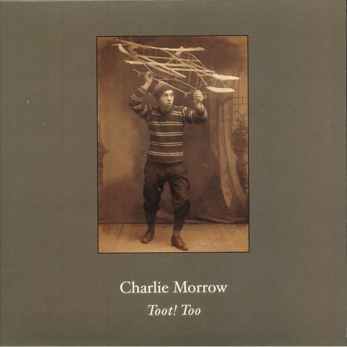 MORROW, Charlie - Toot! Too