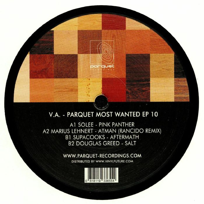 SOLEE/MARIUS LEHNERT/SUPACOOKS/DOUGLAS GREED - Parquet Most Wanted EP 10